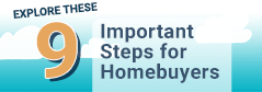9 Important Steps for Homebuyers